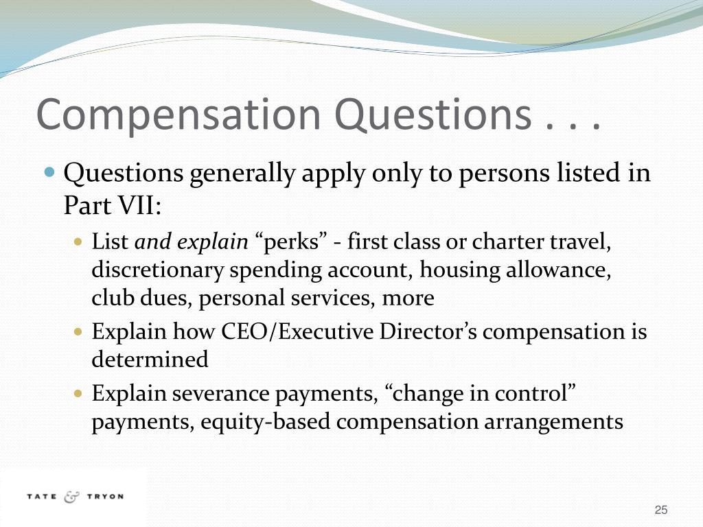 Compensation Questions . . .