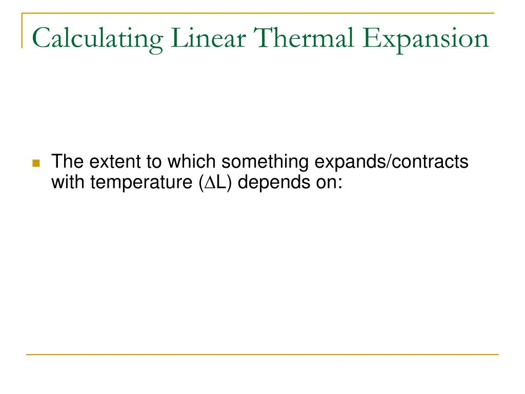 Calculating Linear Thermal Expansion