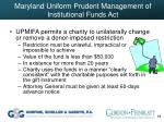 maryland uniform prudent management of institutional funds act68