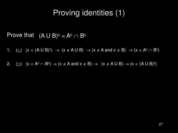 Proving identities (1)