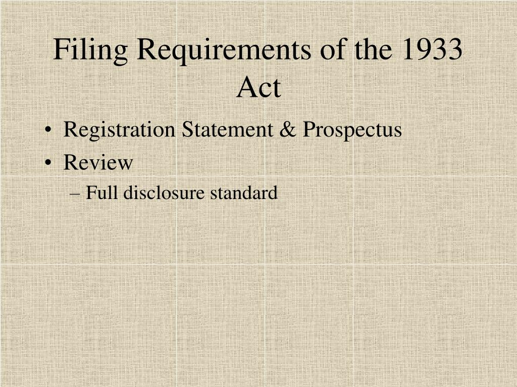 Filing Requirements of the 1933 Act