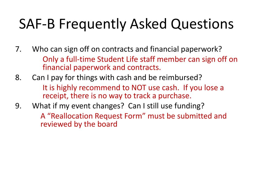 SAF-B Frequently Asked Questions