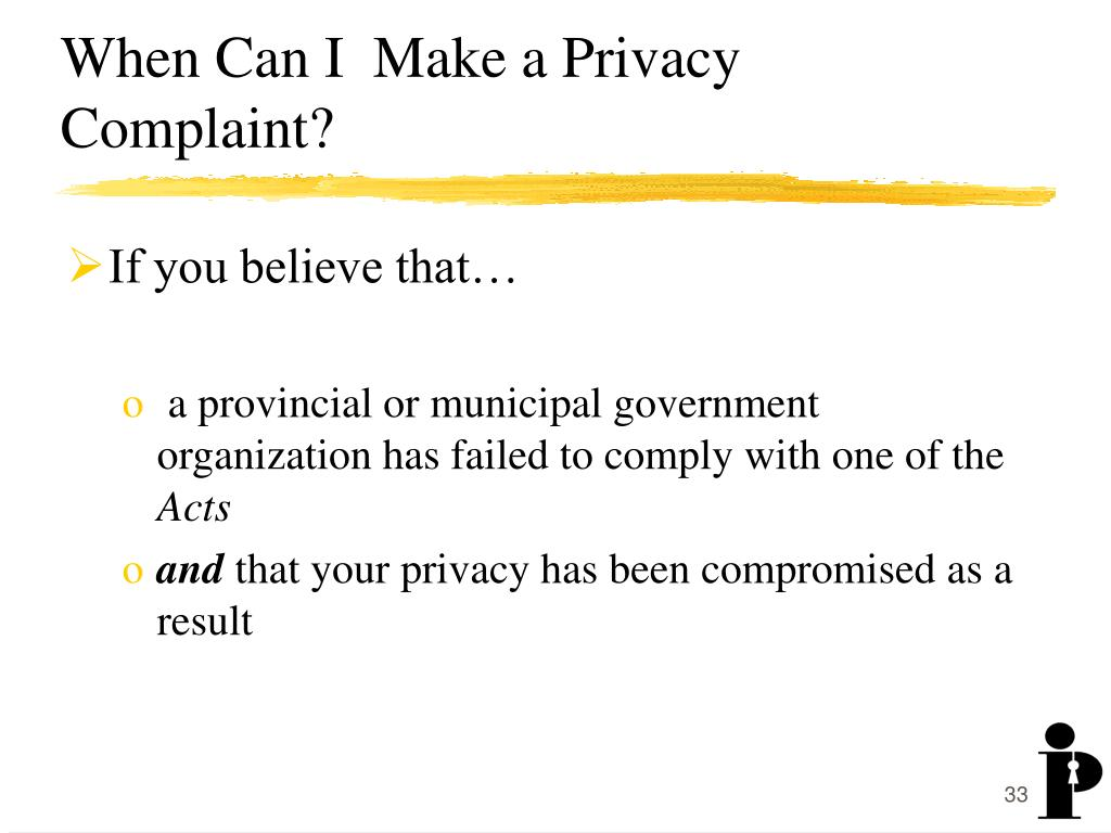When Can I  Make a Privacy Complaint?