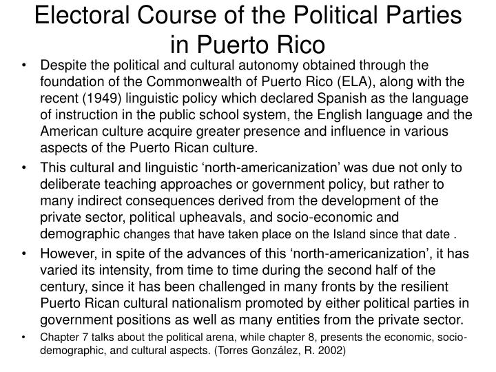 Electoral course of the political parties in puerto rico l.jpg