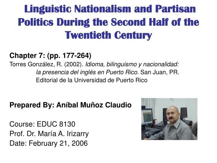 Linguistic nationalism and partisan politics during the second half of the twentieth century l.jpg