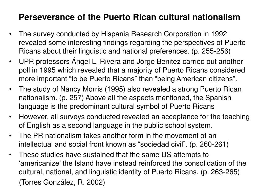 Perseverance of the Puerto Rican cultural nationalism