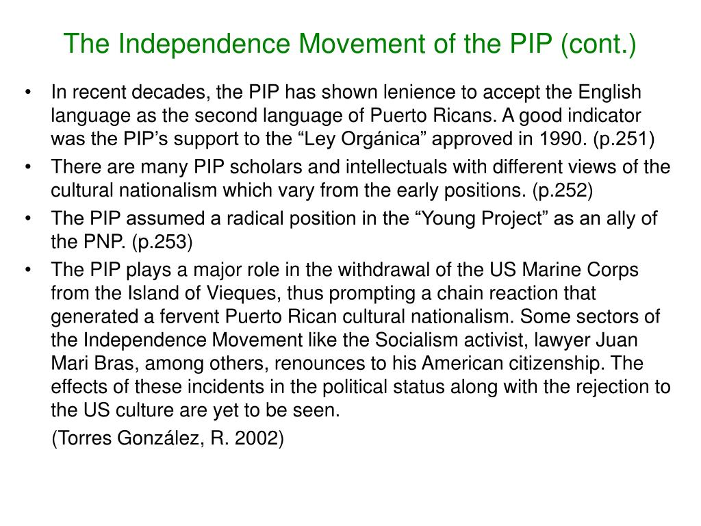 The Independence Movement of the PIP (cont.)
