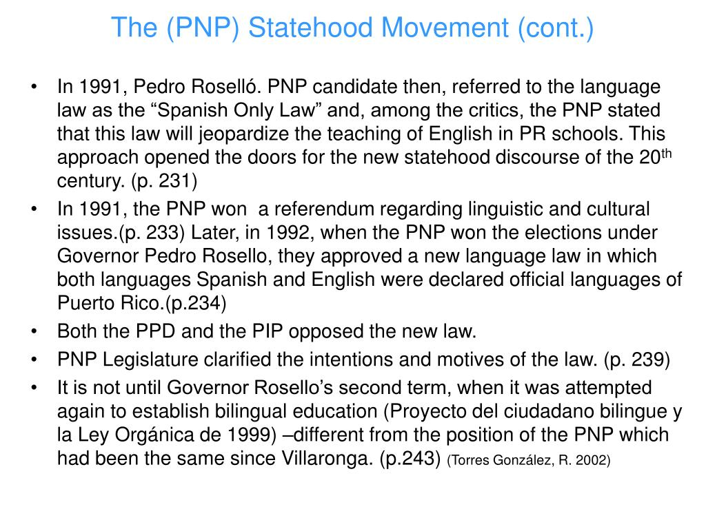 The (PNP) Statehood Movement (cont.)