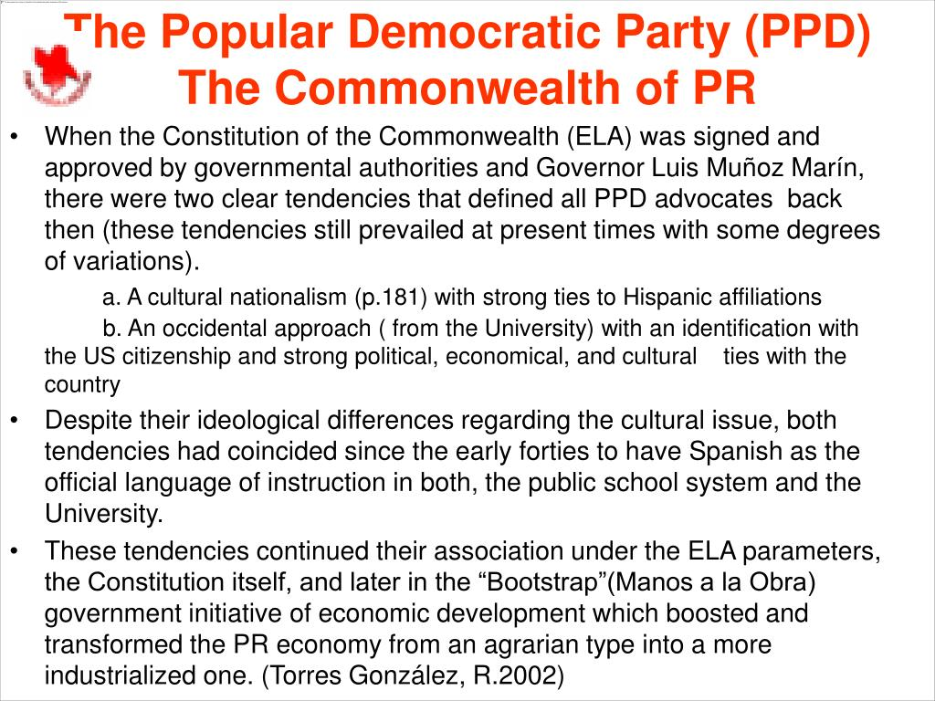 The Popular Democratic Party (PPD)