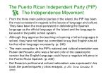 the puerto rican independent party pip the independence movement