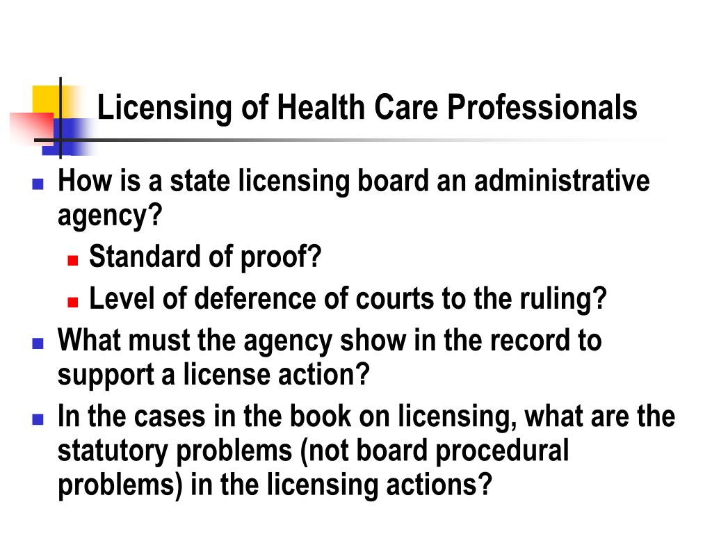 Licensing of Health Care Professionals
