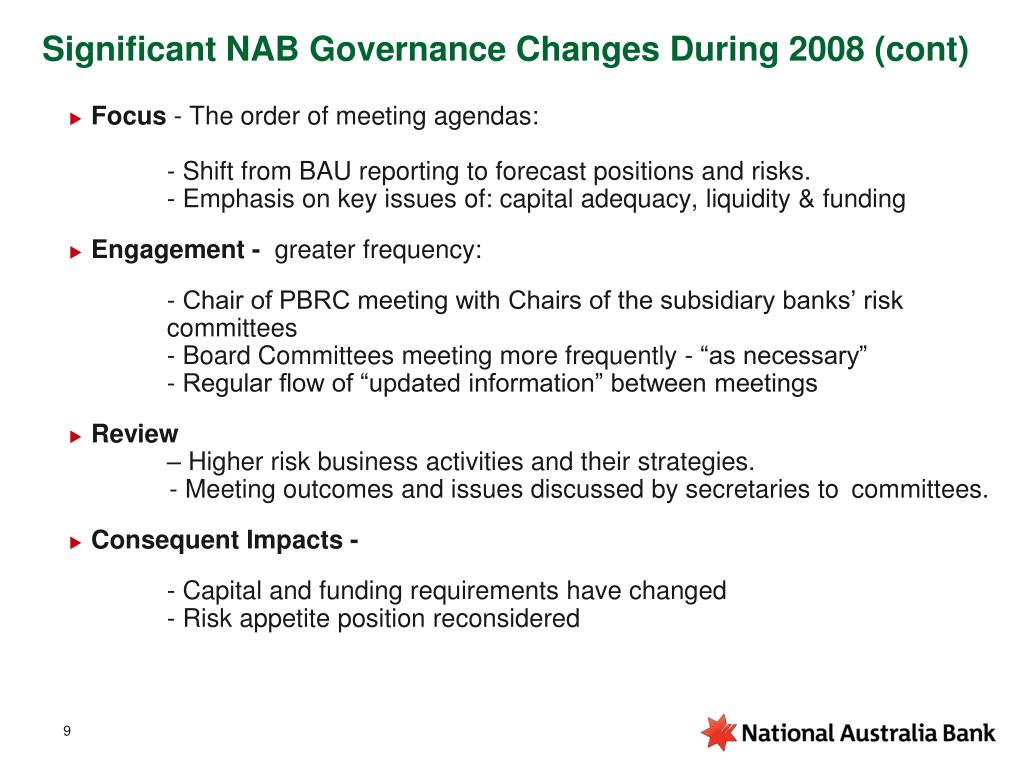 Significant NAB Governance Changes During 2008 (cont)