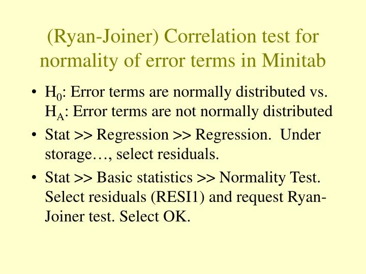 (Ryan-Joiner) Correlation test for normality of error terms in Minitab