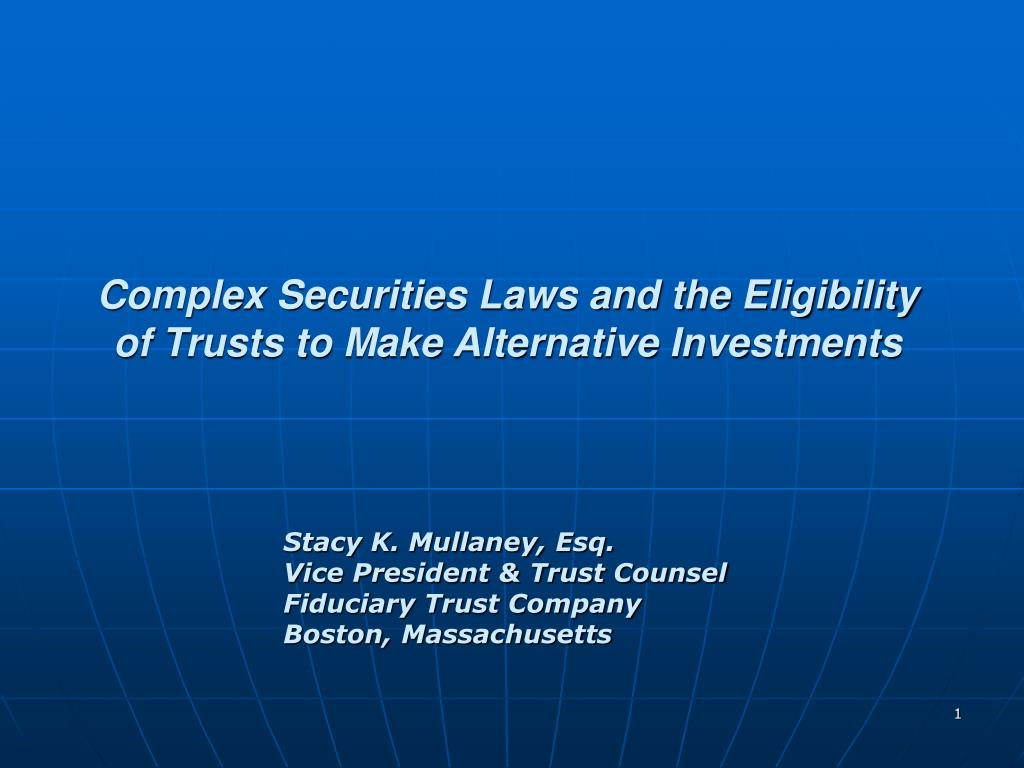 Complex Securities Laws and the Eligibility of Trusts to Make Alternative Investments