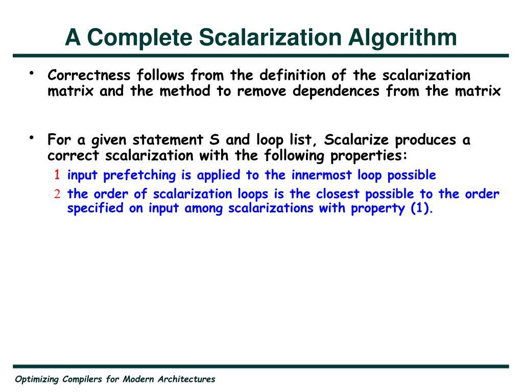 A Complete Scalarization Algorithm