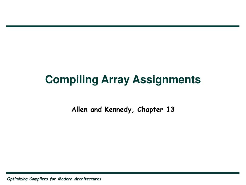 Compiling Array Assignments