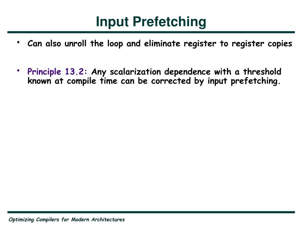 Input Prefetching