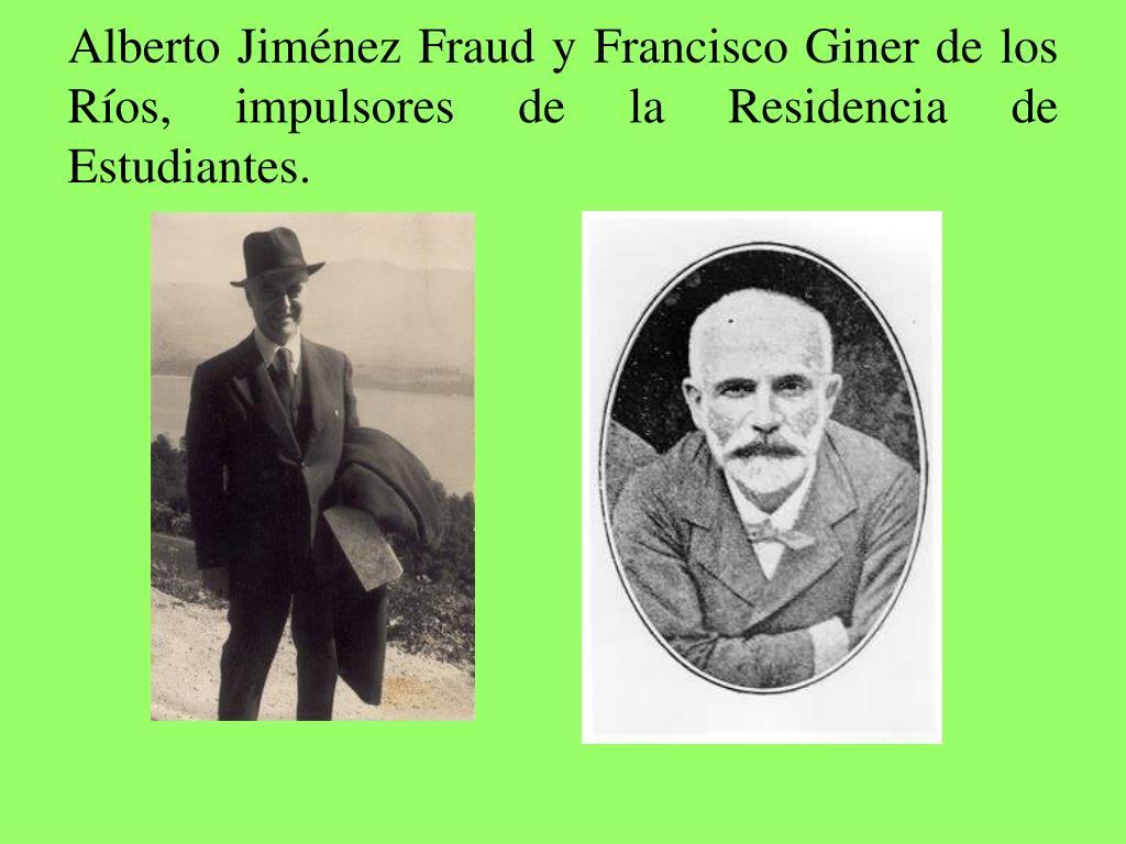 Alberto Jiménez Fraud y Francisco Giner de los Ríos, impulsores de la Residencia de Estudiantes.
