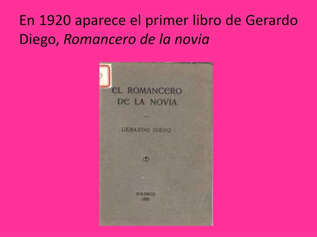 En 1920 aparece el primer libro de Gerardo Diego,