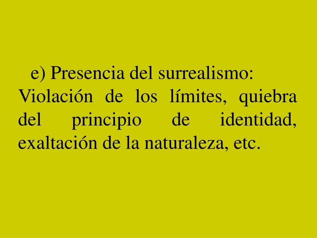 e)Presencia del surrealismo:
