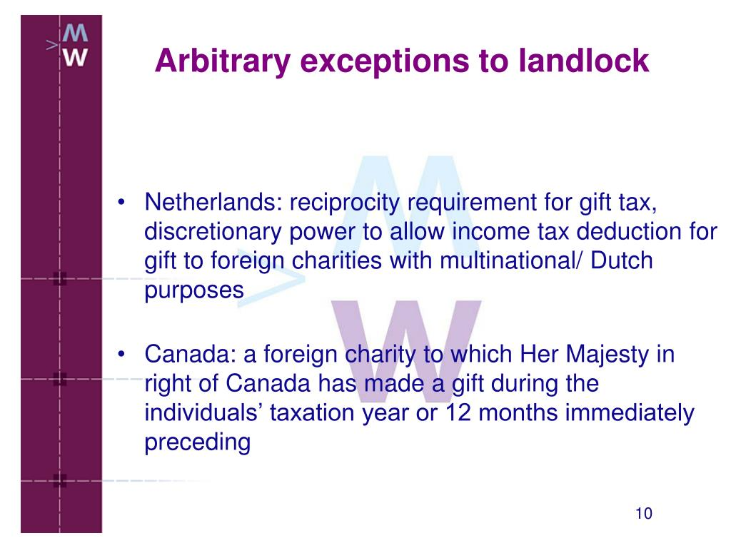 Netherlands: reciprocity requirement for gift tax, discretionary power to allow income tax deduction for gift to foreign charities with multinational/ Dutch purposes