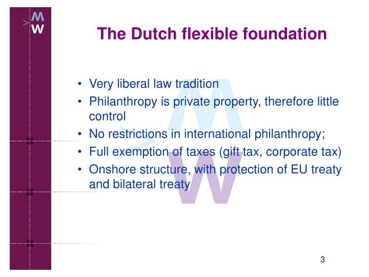 The dutch flexible foundation