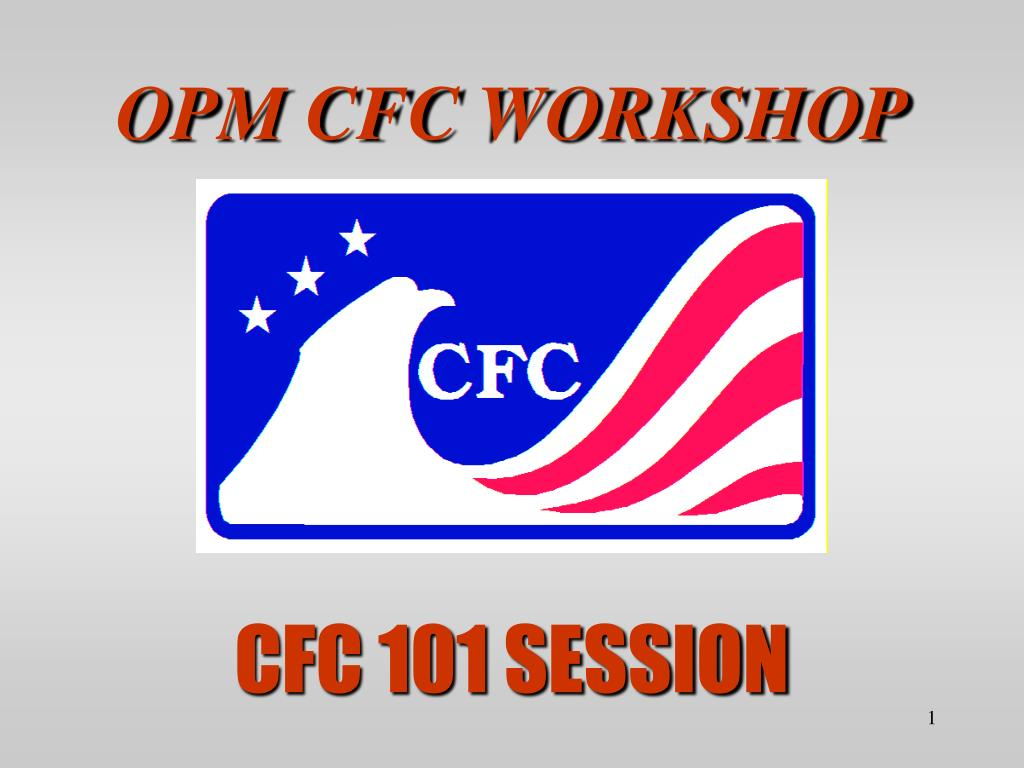 OPM CFC WORKSHOP