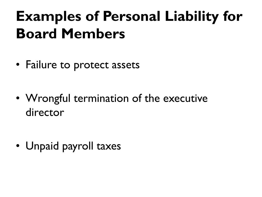 Examples of Personal Liability for Board Members