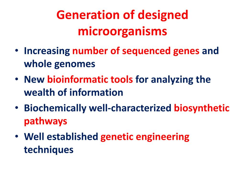 Generation of designed microorganisms
