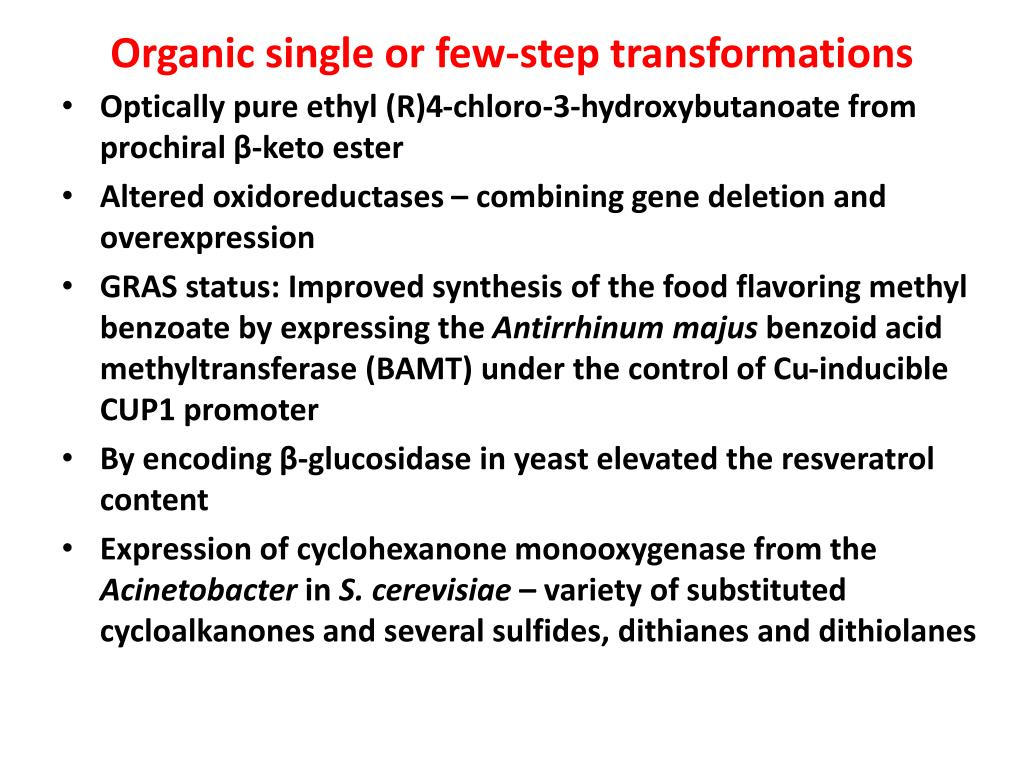 Organic single or few-step transformations
