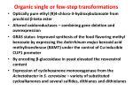 organic single or few step transformations