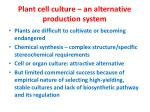 plant cell culture an alternative production system