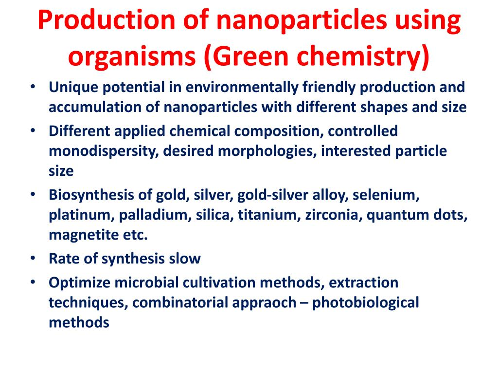 Production of nanoparticles using organisms (Green chemistry)