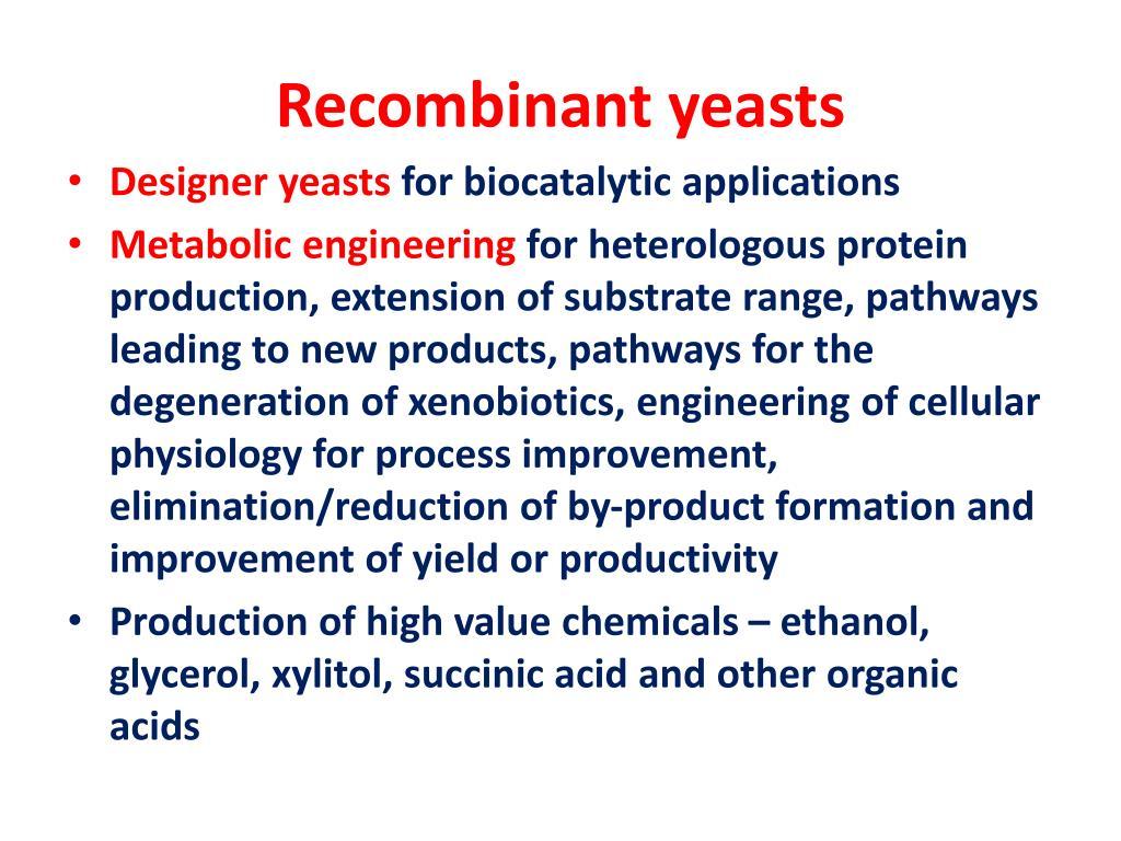 Recombinant yeasts