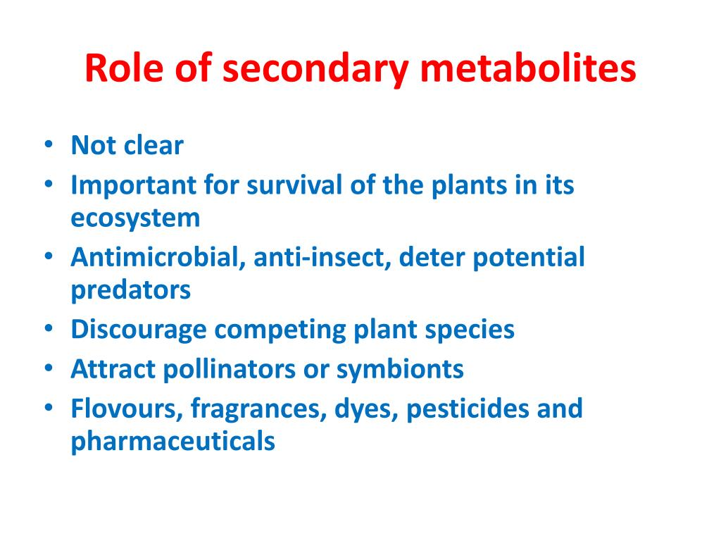 Role of secondary metabolites
