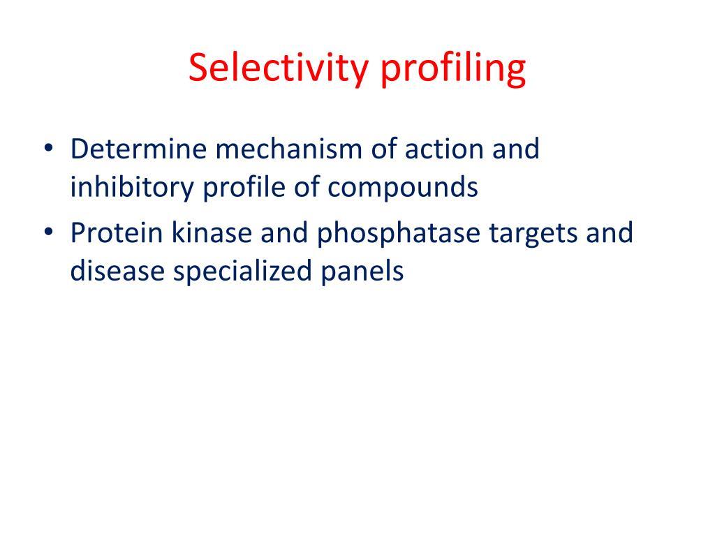 Selectivity profiling