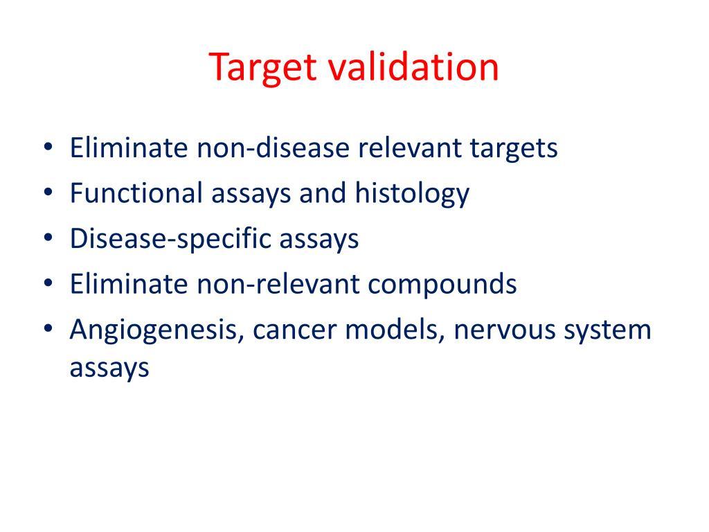 Target validation