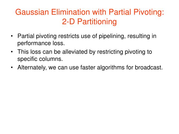 Gaussian Elimination with Partial Pivoting: 2-D Partitioning