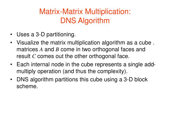 Matrix-Matrix Multiplication: