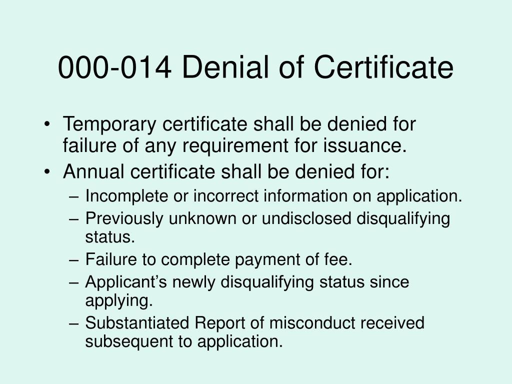 000-014 Denial of Certificate
