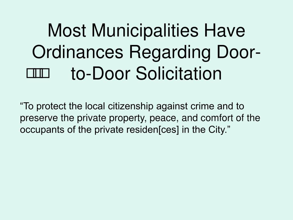 Most Municipalities Have Ordinances Regarding Door-to-Door Solicitation