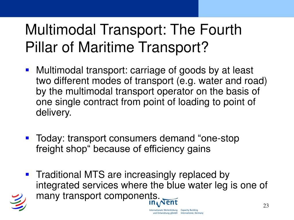 Multimodal Transport: The Fourth Pillar of Maritime Transport?