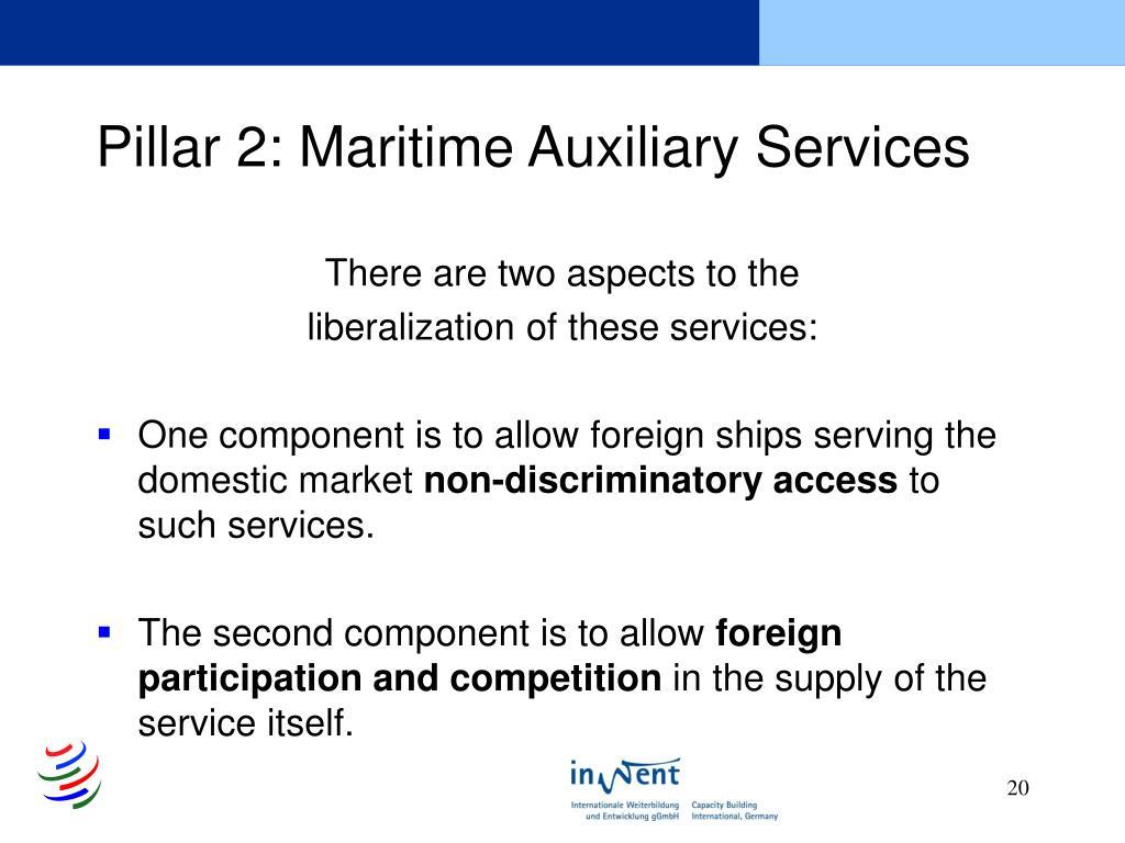 Pillar 2: Maritime Auxiliary Services