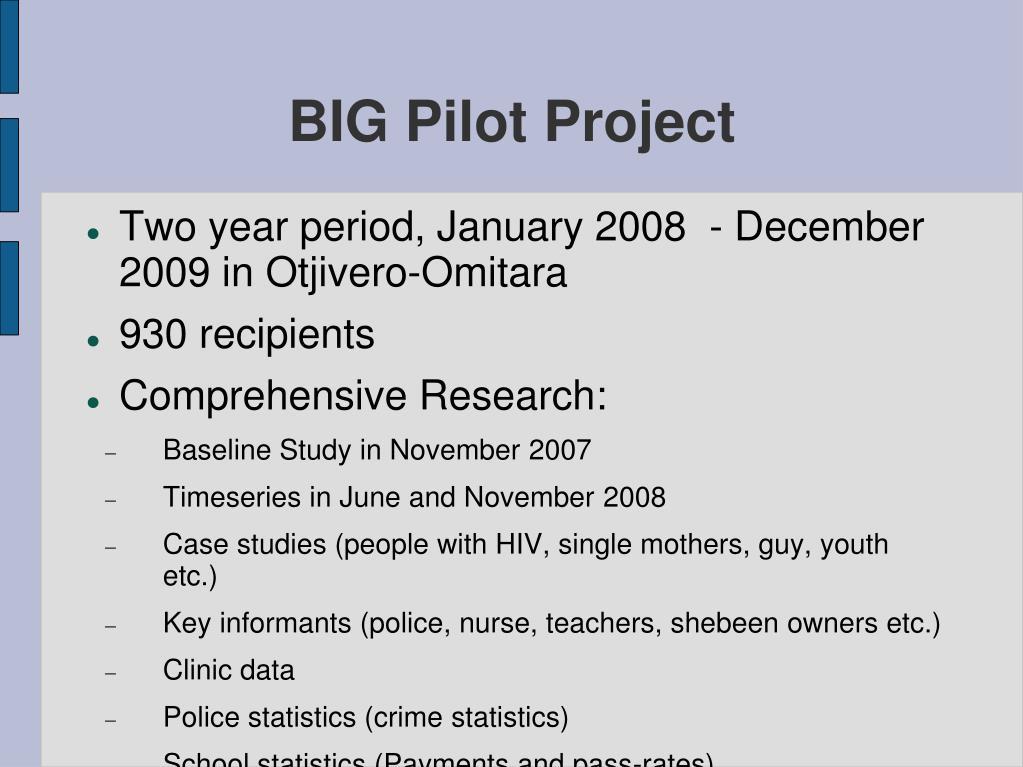 BIG Pilot Project