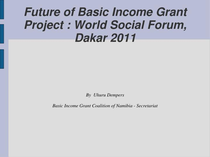By uhuru dempers basic income grant coalition of namibia secretariat