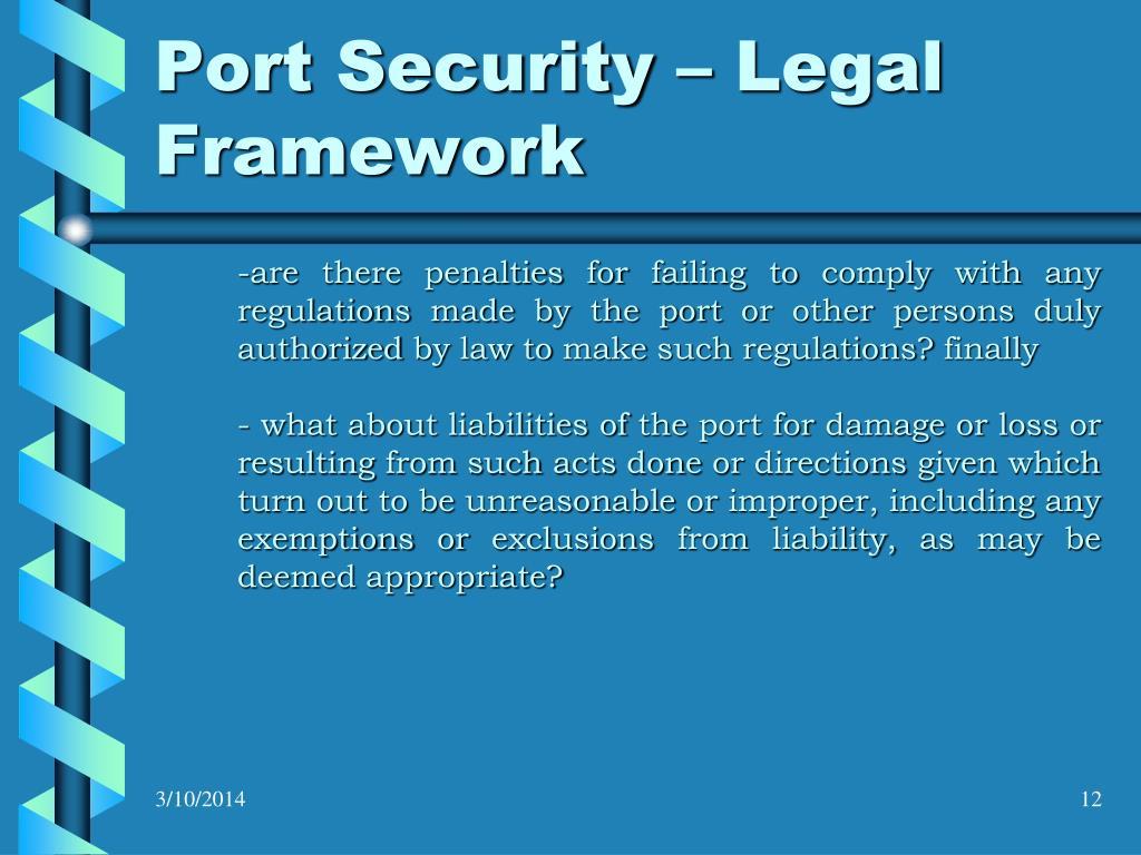 Port Security – Legal Framework