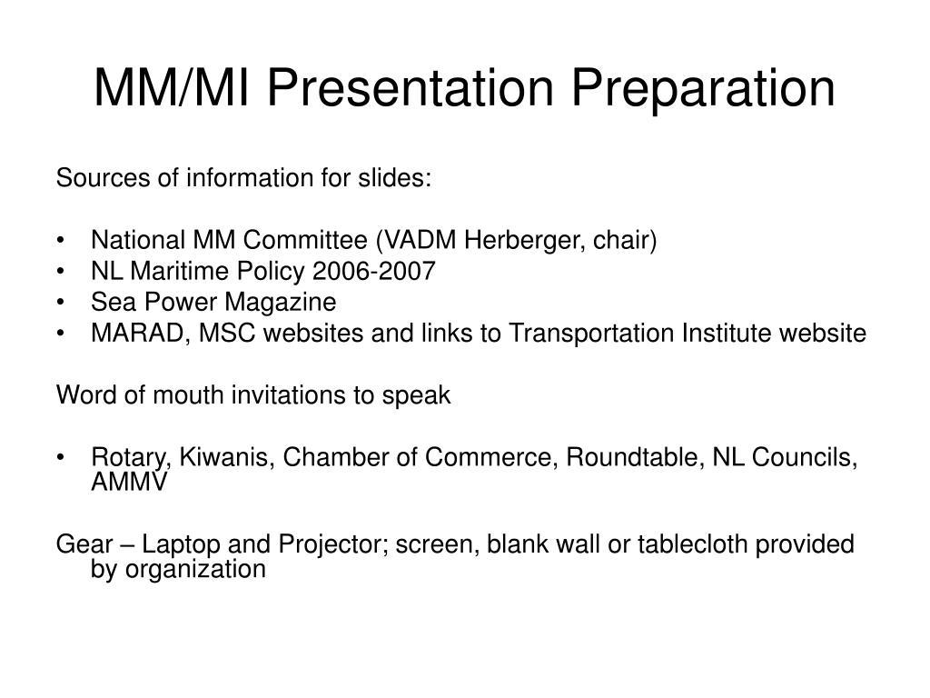 MM/MI Presentation Preparation