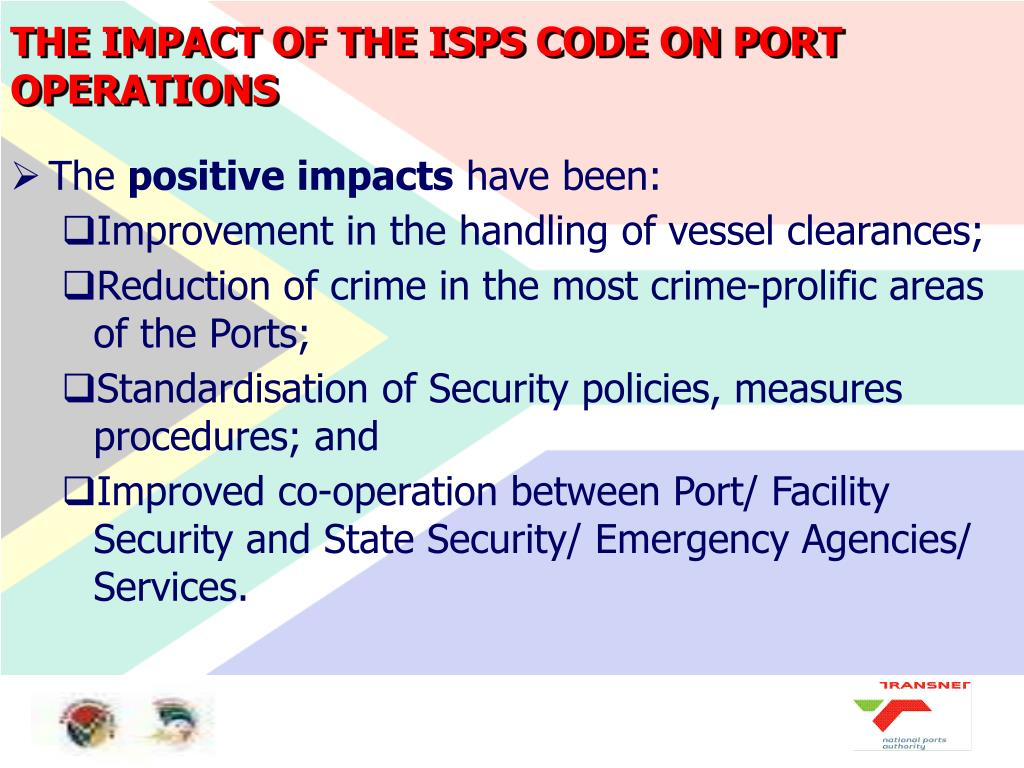 THE IMPACT OF THE ISPS CODE ON PORT OPERATIONS