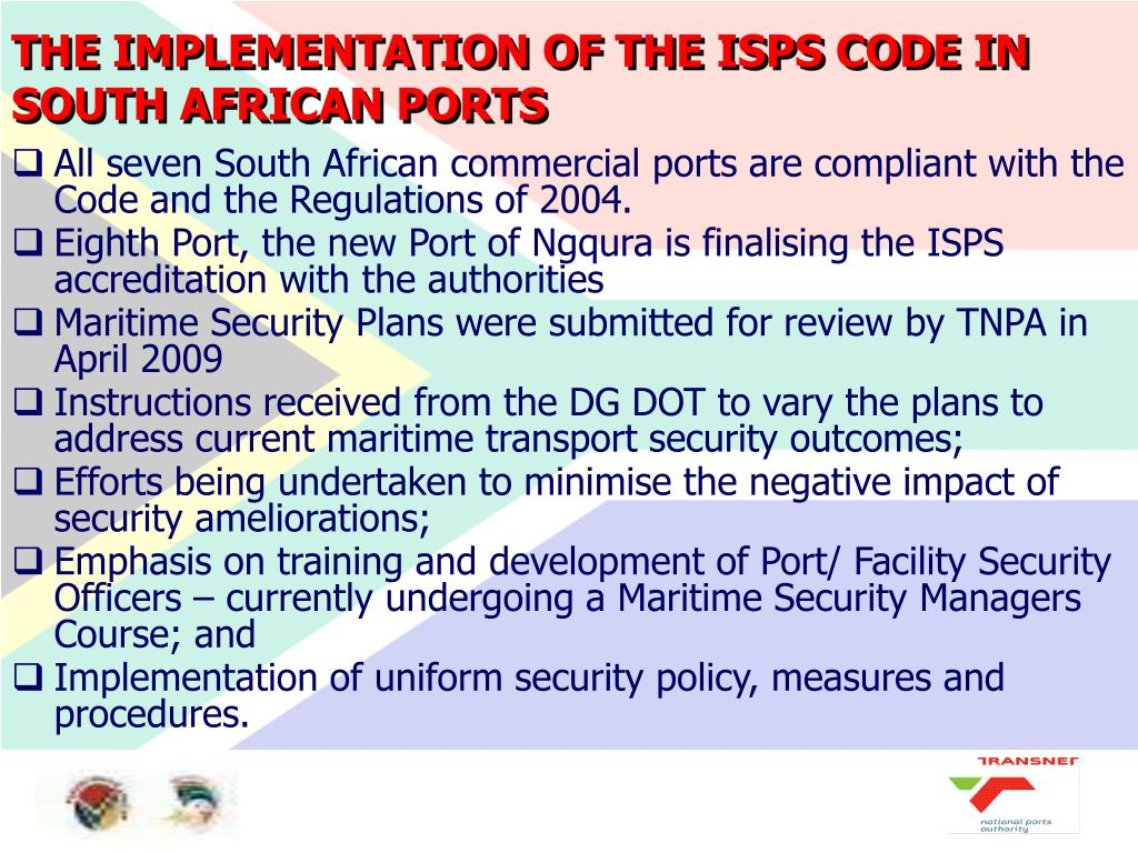 THE IMPLEMENTATION OF THE ISPS CODE IN SOUTH AFRICAN PORTS
