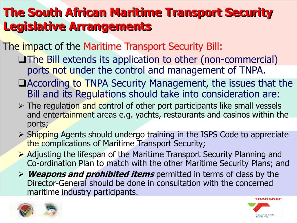 The South African Maritime Transport Security Legislative Arrangements